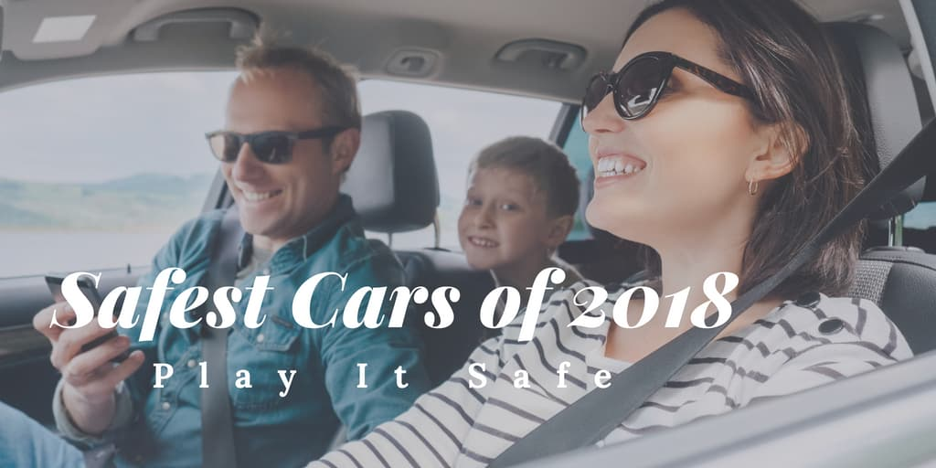Safest Cars of 2018