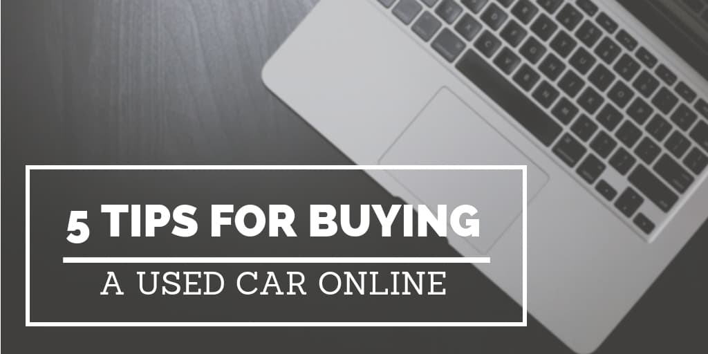 5 Tips for Buying a Used Car Online