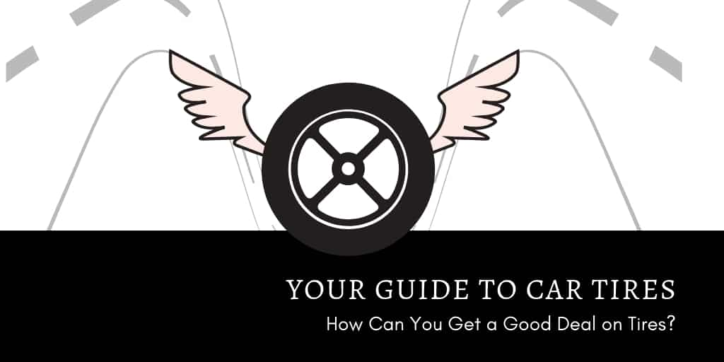 Your Guide to Car Tires